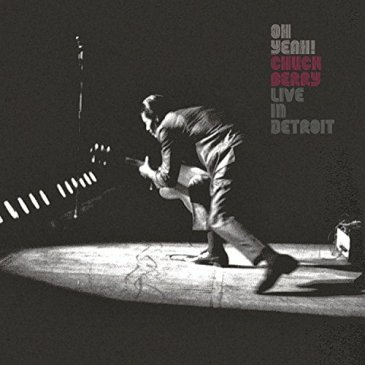 Capa do álbum Oh Yeah! Live in Detroit de Chuck Berry