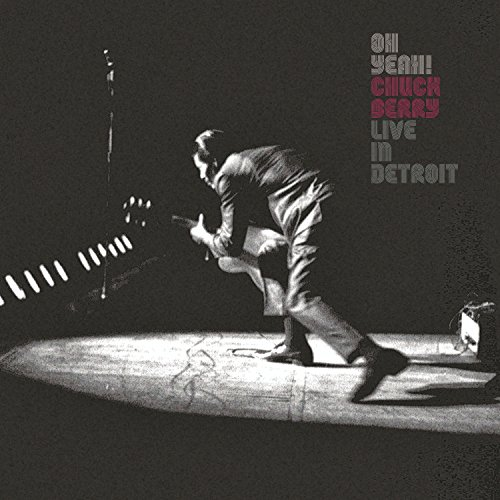 Capa do álbum Oh Yeah! Live in Detroit de Chuck Berry